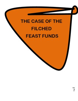 THE CASE OF THE FILCHED FEAST FUNDS - READING COMPREHENSIO