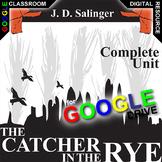 THE CATCHER IN THE RYE Digital Unit Plan Novel Study - Lit