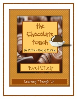 THE CHOCOLATE TOUCH by P. Catling - Novel Study
