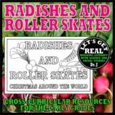 CHRISTMAS: Radishes and Roller Skates (Christmas Around the World)