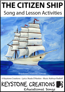 'THE CITIZEN SHIP' (Grades 3-7) MP3 ~ SING & LEARN Basic Tenets of Citizenship