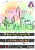 THE CITY ESL- EFL: VOCABULARY, GRAMMAR AND FUNCTIONAL LANGUAGE PRACTICE