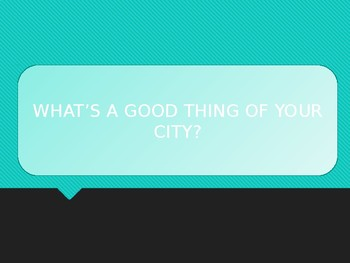 THE CITY YOU LIVE IN - Interactive Questions