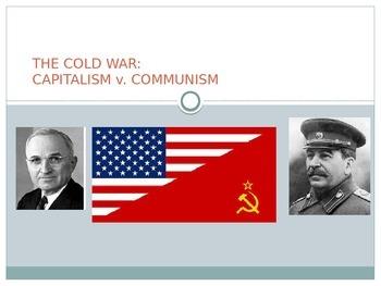 THE COLD WAR: CAPITALISM v. COMMUNISM