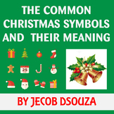 THE COMMON CHRISTMAS SYMBOLS  AND  THEIR MEANING