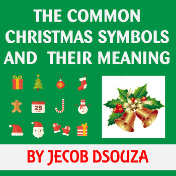 Christmas Meaning.The Common Christmas Symbols And Their Meaning