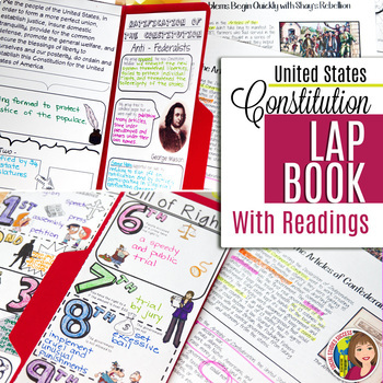 THE CONSTITUTION  LAP BOOK and READINGS and DOODLE NOTES