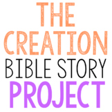 THE CREATION: Bible Story Brochure Project Activity, Old Testament