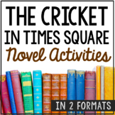 THE CRICKET IN TIMES SQUARE Novel Study Unit Activities, In 2 Formats