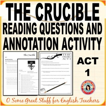THE CRUCIBLE Act 1 Comprehension Questions & Dramatic Exposition Annotation