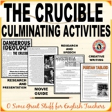 THE CRUCIBLE- Four Culminating Activities-Independent and Group Projects
