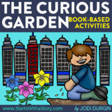 THE CURIOUS GARDEN Activities and Read Aloud Lessons for D