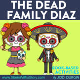 THE DEAD FAMILY DIAZ Activities and Read Aloud Lessons Goo