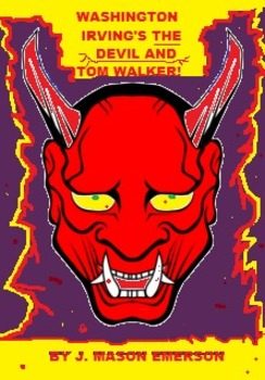 THE DEVIL AND TOM WALKER RETOLD!