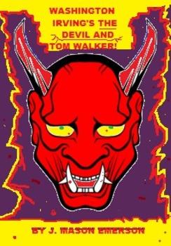 THE DEVIL AND TOM WALKER RETOLD!