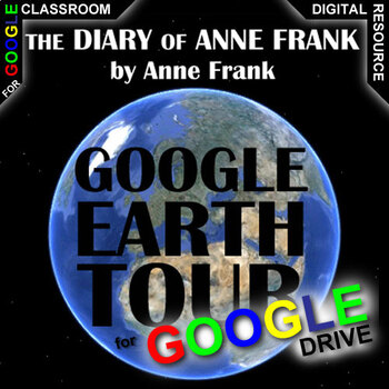 THE DIARY OF ANNE FRANK Google Earth Introduction Tour (Created for Digital)