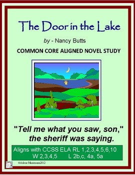 THE DOOR IN THE LAKE Novel Unit:  Common Core Aligned