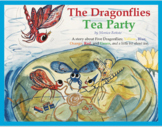 THE DRAGONFLIES TEA PARTY. Children's book. Early Reading