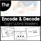 THE - Decode and Encode Sight Word Book