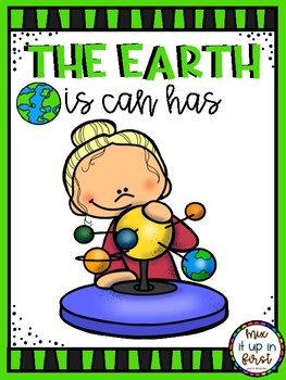 THE EARTH IS CAN HAS