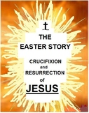 """THE EASTER STORY"" JESUS' LAST DAYS 9pp. QUESTIONS, ART AN"