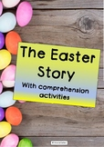 THE EASTER STORY with comprehension questions