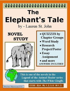 THE ELEPHANT'S TALE by Lauren St. John - Novel Study