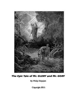 THE EPIC TALE OF MR. GLORY AND MR. GORY