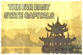 THE FAR EAST - STATE CAPITALS
