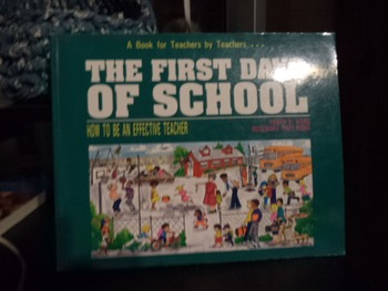 THE FIRST DAYS OF SCHOOL  ISBN 0-9629360-0-6
