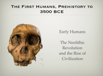 THE FIRST HUMANS: LECTURES ON FIRST HUMANS AND NEOLITHIC REVOLUTION