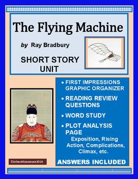 THE FLYING MACHINE by Ray Bradbury - Short Story Complete Unit
