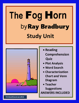 THE FOG HORN by Ray Bradbury, Study Unit