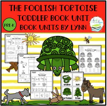 THE FOOLISH TORTOISE  TODDLER BOOK UNIT