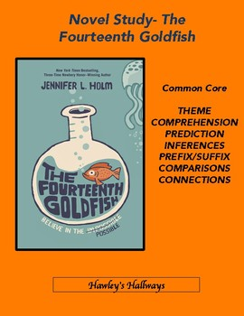 THE FOURTEENTH GOLDFISH- NOVEL STUDY