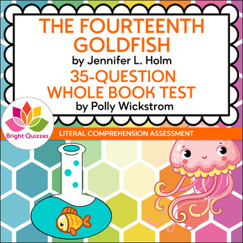 THE FOURTEENTH GOLDFISH | PRINTABLE WHOLE BOOK TEST | 35 QUESTIONS