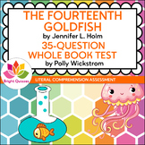 THE FOURTEENTH GOLDFISH | PRINTABLE WHOLE BOOK TEST | 35 Q