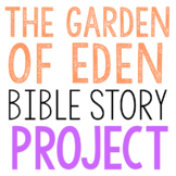 THE GARDEN OF EDEN: Bible Story Brochure Project Activity, Christian Resource