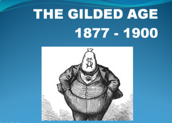A GILDED AGE UNIT 1877-1900