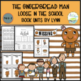THE GINGERBREAD MAN LOOSE IN THE SCHOOL BOOK UNIT