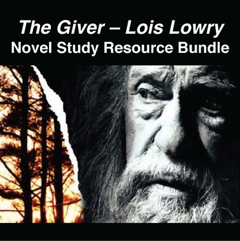 THE GIVER - Novel Study Resource Bundle