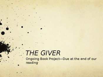 THE GIVER ONGOING/CULMINATING BOOK PROJECT