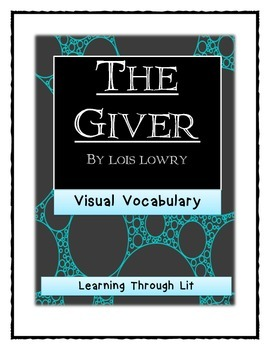 Lois Lowry THE GIVER - Visual Vocabulary