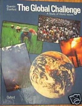 TEXTBOOK THE GLOBAL CHALLENGE:A STUDY OF WORLD ISSUES Quentin Stanford Incl ship