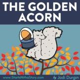 THE GOLDEN ACORN Activities Worksheets and Interactive Rea