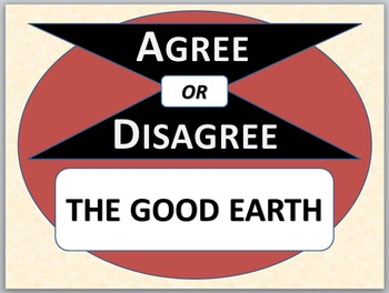 THE GOOD EARTH - Agree or Disagree Pre-reading Activity