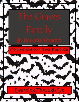 THE GRAVES FAMILY by Patricia Polacco - Comprehension & Text Evidence