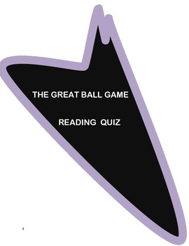 THE GREAT BALL GAME READING COMPREHENSION QUIZ