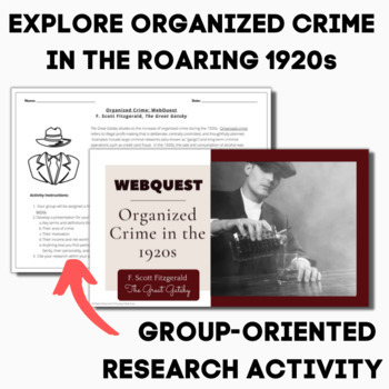 """THE GREAT GATSBY  """"Organized Crime"""" WEBQUEST 