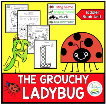 THE GROUCHY LADYBUG TODDLER BOOK UNIT